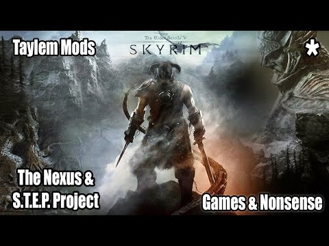 Taylem Mods - The Nexus and S.T.E.P  Wiki