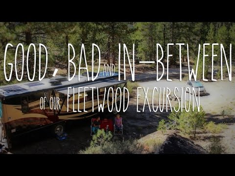 Top 5 Best, Worst and In-Between of our Fleetwood Excursion RV