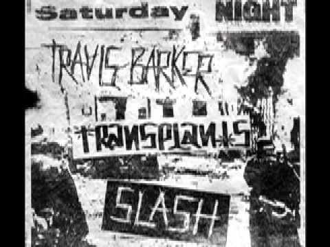 Travis Barker Feat. Transplants & Slash - Saturday Night