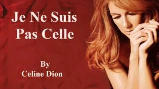Celine Dion - Je Ne Suis Pas Celle (Audio with Lyrics)