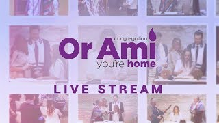 Congregation Or Ami - Live Stream and Video Archive