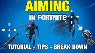 [ENG] Aiming in Fortnite - Guide, Tips, Break Down