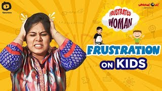 Frustrated Woman FRUSTRATION on KIDS | SUMMER CAMP | Telugu Comedy Videos | Sunaina | Khelpedia