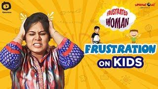 Frustrated Woman FRUSTRATION on KIDS | SUMMER CAMP | Telugu Comedy Videos | Sunaina | Khelpedia