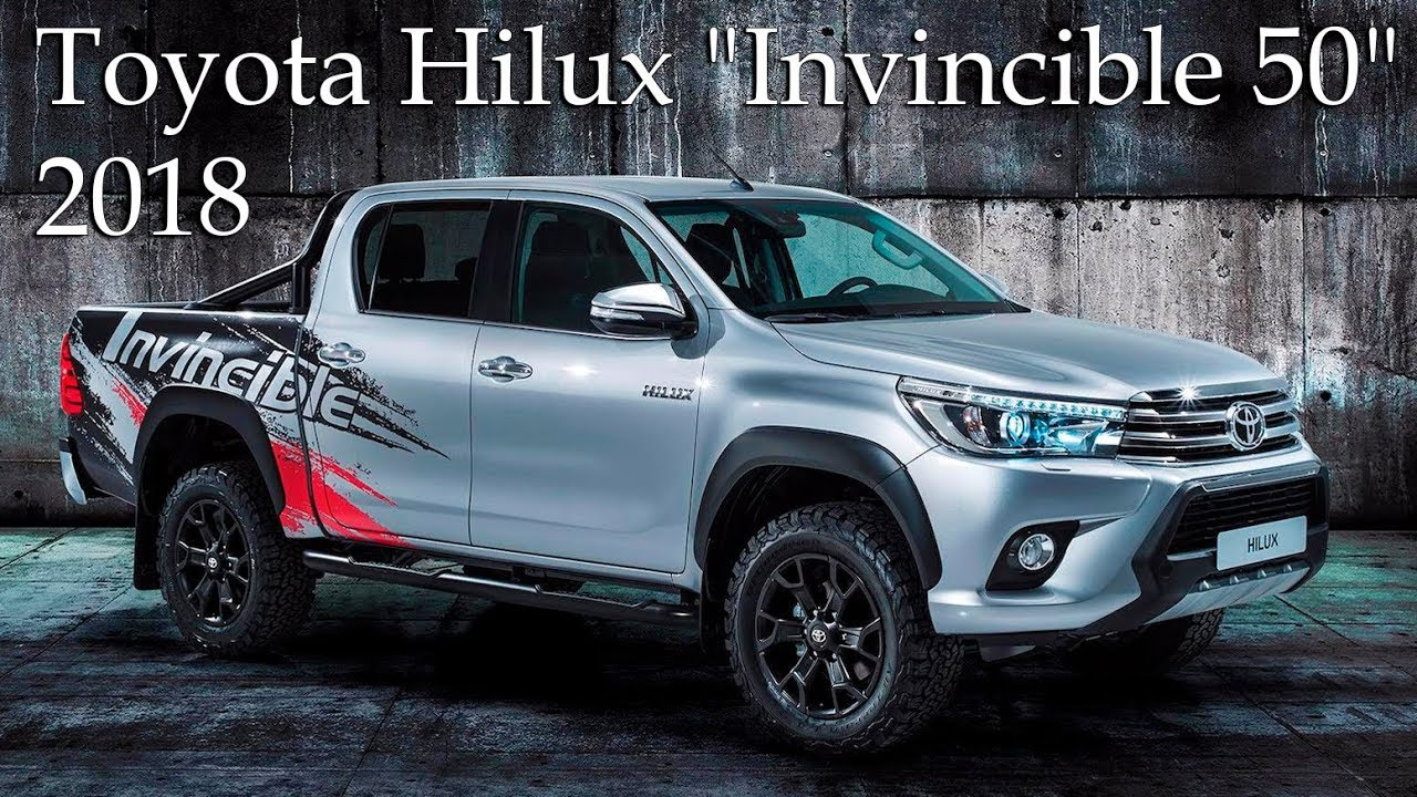 "All Toyota Vehicles >> All-New 2018 Toyota Hilux ""Invincible 50"" Special Limited Edition - YouTube"