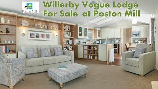 Willerby Vogue Lodge at Poston Mill 'For Sale'
