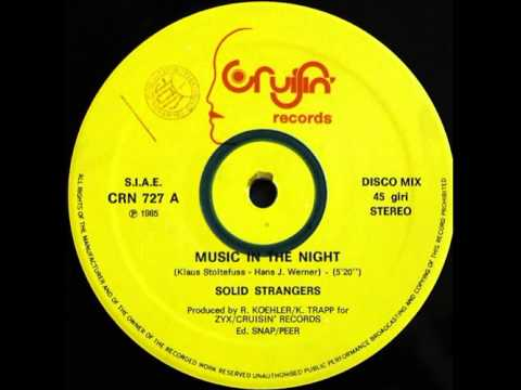 Solid Strangers – Music In The Night (12'' maxi)