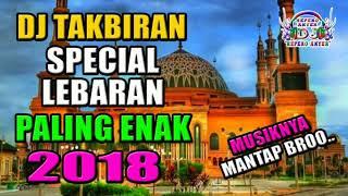 Gambar cover DJ  TAKBIRAN SPECIAL LEBARAN IDUL FITRI 2018 | DJ REMIX BREAKBEAT  (( FULL BASS ENAK BANGET ))