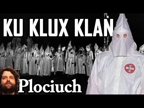 Ku Klux Klan - Historia Fakty Mity Ciekawostki Współcześnie /w Stanowo.com - Plociuch #508