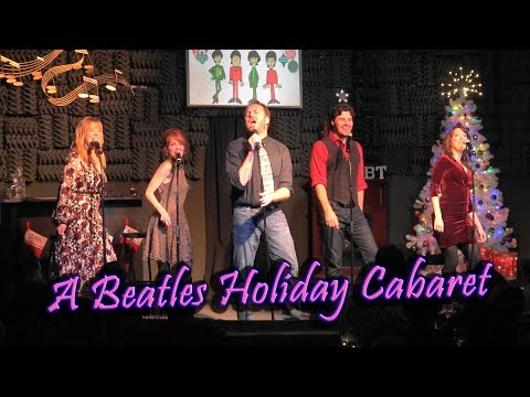 A Beatles Holiday Cabaret 2018