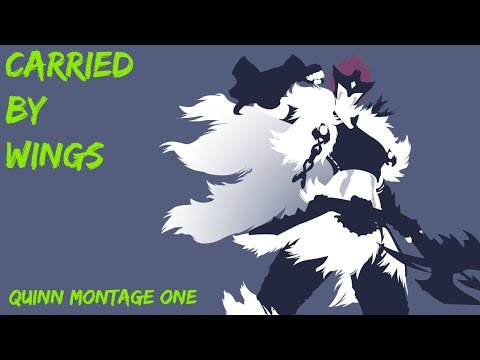 Carried By Wings   Quinn Montage One