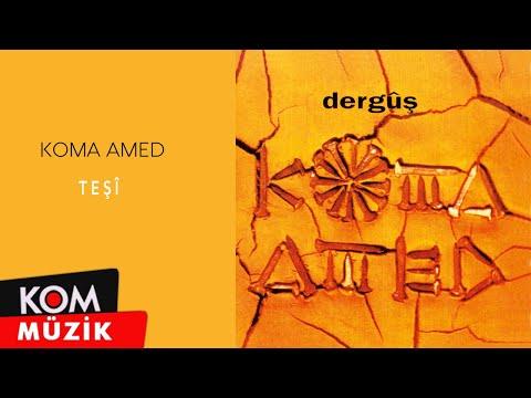Koma Amed - Teşî / @Kommuzik