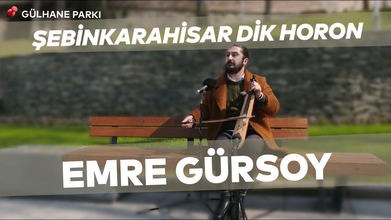 Emre Gürsoy - Şebinkarahisar Dik Horon   Bank Müzikleri
