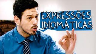 Vídeo - Expressões Idiomáticas