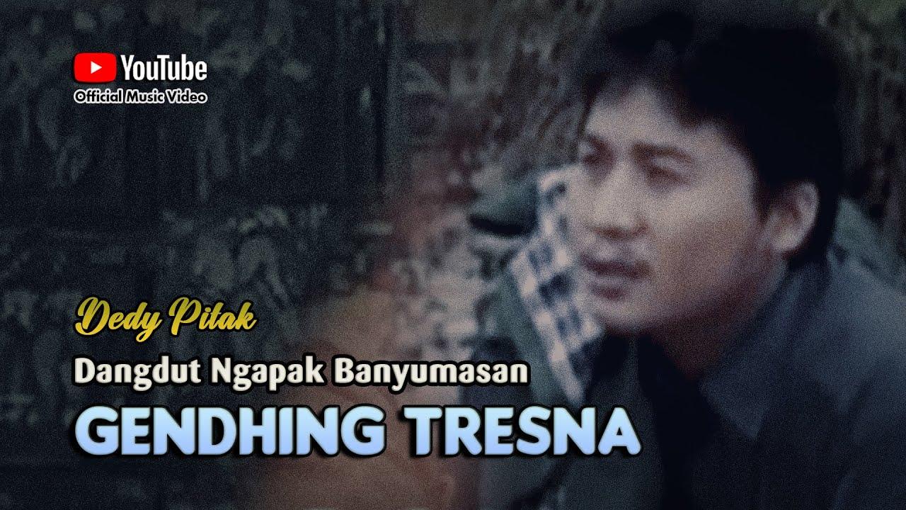 Dedy Pitak ~ GENDHING TRESNO # Cinta Tak Selamanya Memiliki image