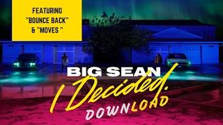 Video Download Now📥 Big Sean - I Decided. [Album Completo]💃 download MP3, 3GP, MP4, WEBM, AVI, FLV November 2018