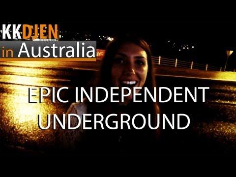 In Australia: Epic Independent Underground