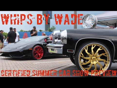 """Veltboy314 - Whips By Wade """"Certified Summer"""" 2K18 Car Show (Preview)"""