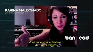 Aluno Ban EAD - Ableton Online: Karina Maldonado