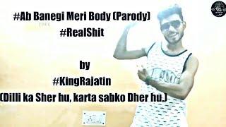 Ab banegi mere body whatsapp status video