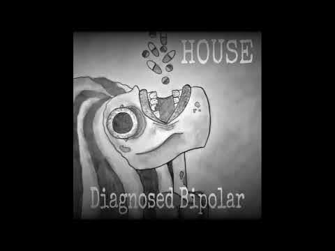 """""""Diagnosed Bipolar"""" Official Audio - (Mental House)"""