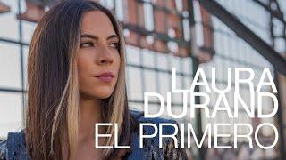 Laura Durand - El primero