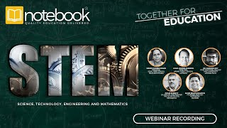 Notebook | Together for Education Webinars | Ep 41 | STEM