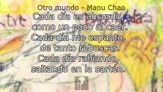 Otro mundo - Manu Chao con letra