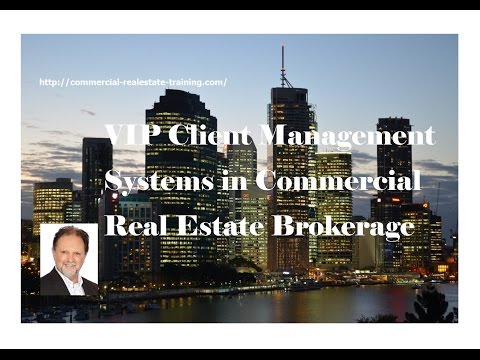 VIP Client Management - Commercial Real Estate Training online