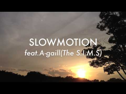 WATT a.k.a. ヨッテルブッテル『SLOWMOTION feat.A-gaill(The S.I.M.S)』TEASER