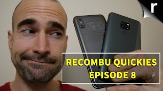Quickies Ep8 | Xiaomi Mi 8 Pro, Oppo RX17, Android One & more