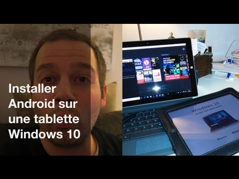 Installer Android Sur Tablette Windows 10