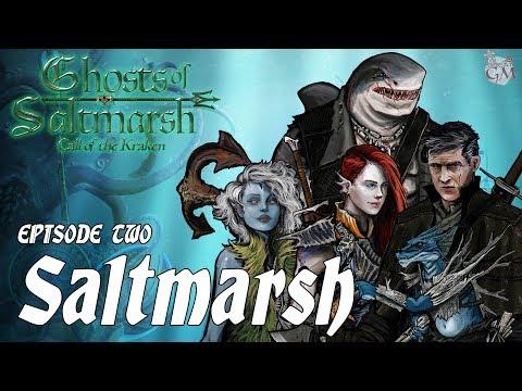 Episode 2 - Ghosts of Saltmarsh: Call of the Kraken