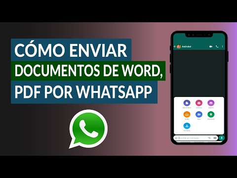 Cómo Enviar Documentos de Word, PDF y Otros Archivos por WhatsApp
