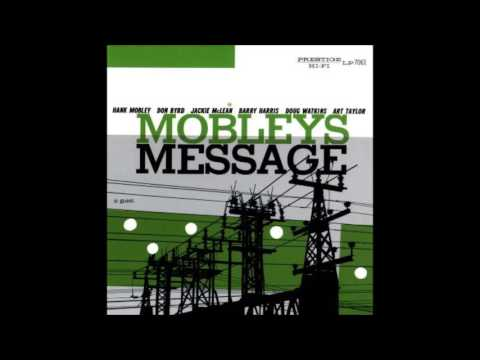 Hank Mobley ‎– Mobley's Message (1956) (Full Album)
