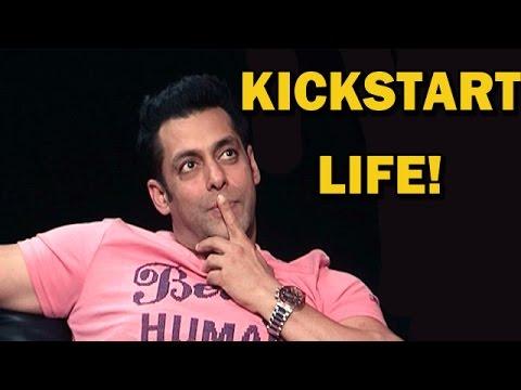 KICK Movie - Salman Khan wants to 'KICKSTART' his life!!