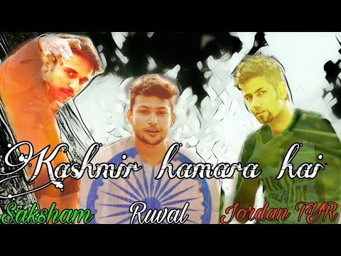 Kashmir hamara hai | by Jordan TYR, Saksham, Ruval | Republic day special RAP Song
