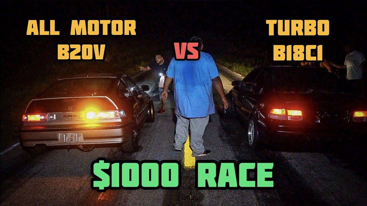 ALL MOTOR B20V HONDA CRX VS TURBO B18C1 (GSR) CIVIC EK COUPE | $1000 STREET RACE | C.F.RACING