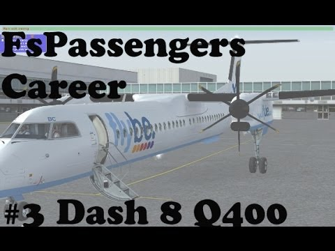 FSX - FSPassengers Career #3 Majestic Dash 8