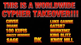 WORLDWIDE CYPHER TAKEOVER - THIS BOUT TO BE CRAZY!!!