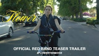 FLOWER  (2018) | Official Red Band Teaser Trailer HD