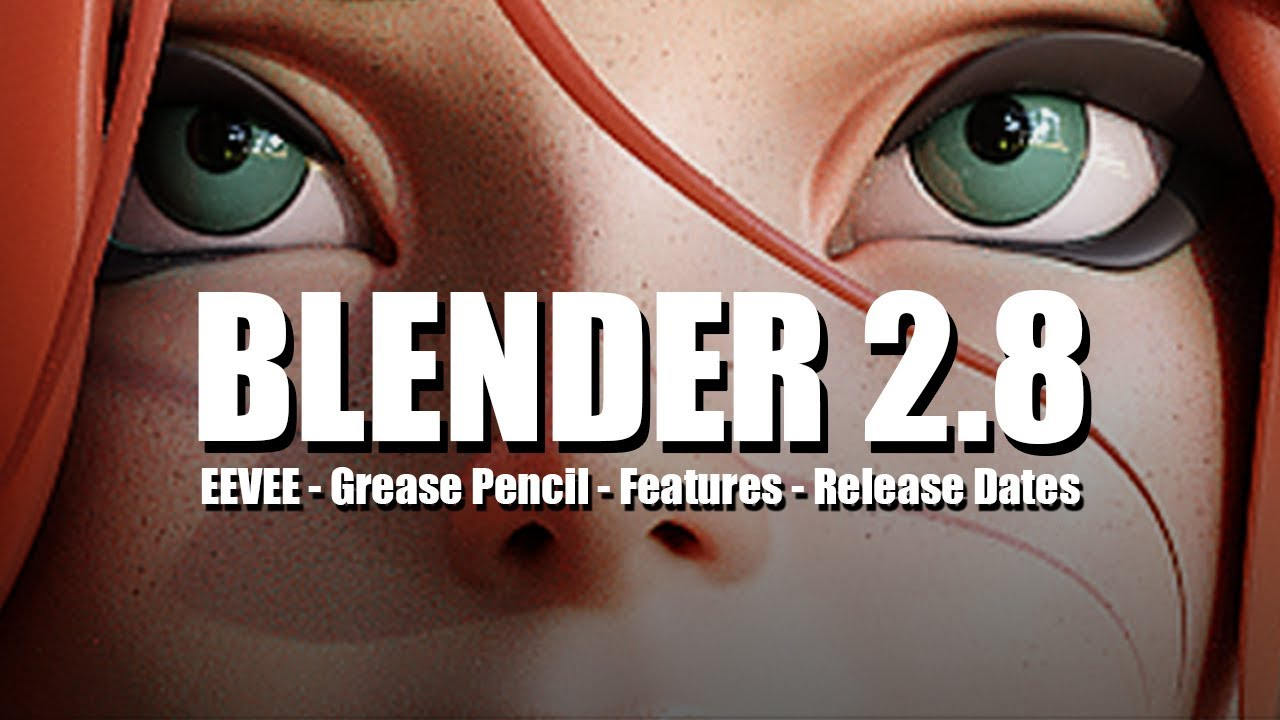 Blender 2 8 Will Be A Game Changer! - EEVEE, Grease Pencil, Features, and  Release Dates