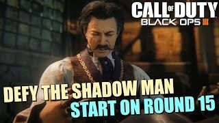 Call of Duty Black Ops 3: How to Start on Round 15! Defy the Shadow Man in Shadows of Evil