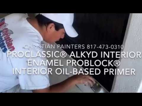 ProClassic® Alkyd Interior Enamel ProBlock® Interior Oil Based Primer    Sherwin Williams