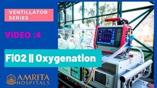 Ventilator Series #4 : FiO2    Oxygenation