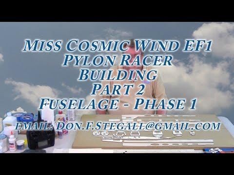 Miss Cosmic Wind EF1 - Building - Part 2 - Fuselage Phase 1