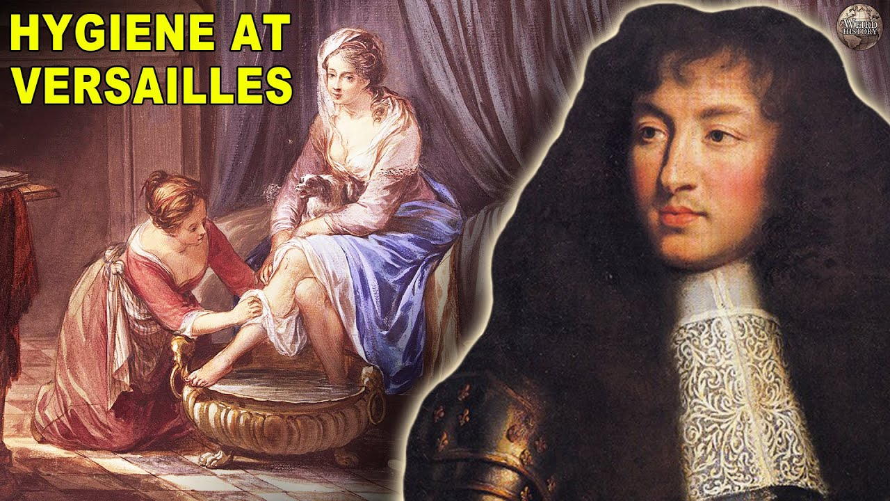 What Hygiene Was Like at The Court of Versailles