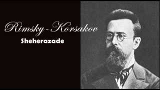 Rimsky-Korsakov : Sheherazade (One Thousand and One Nights - Le mille e una notte)