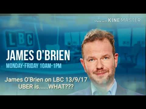 James O'Brien on LBC 13/9/17 UBER is ....WHAT???