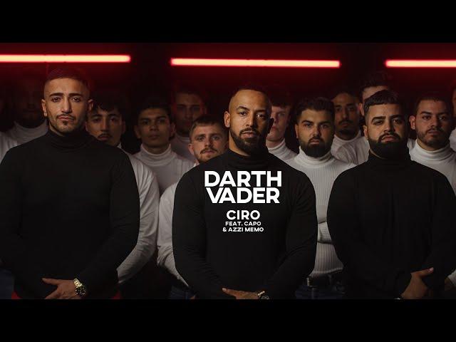 CIRO - DARTH VADER feat. CAPO & AZZI MEMO [Official Video]